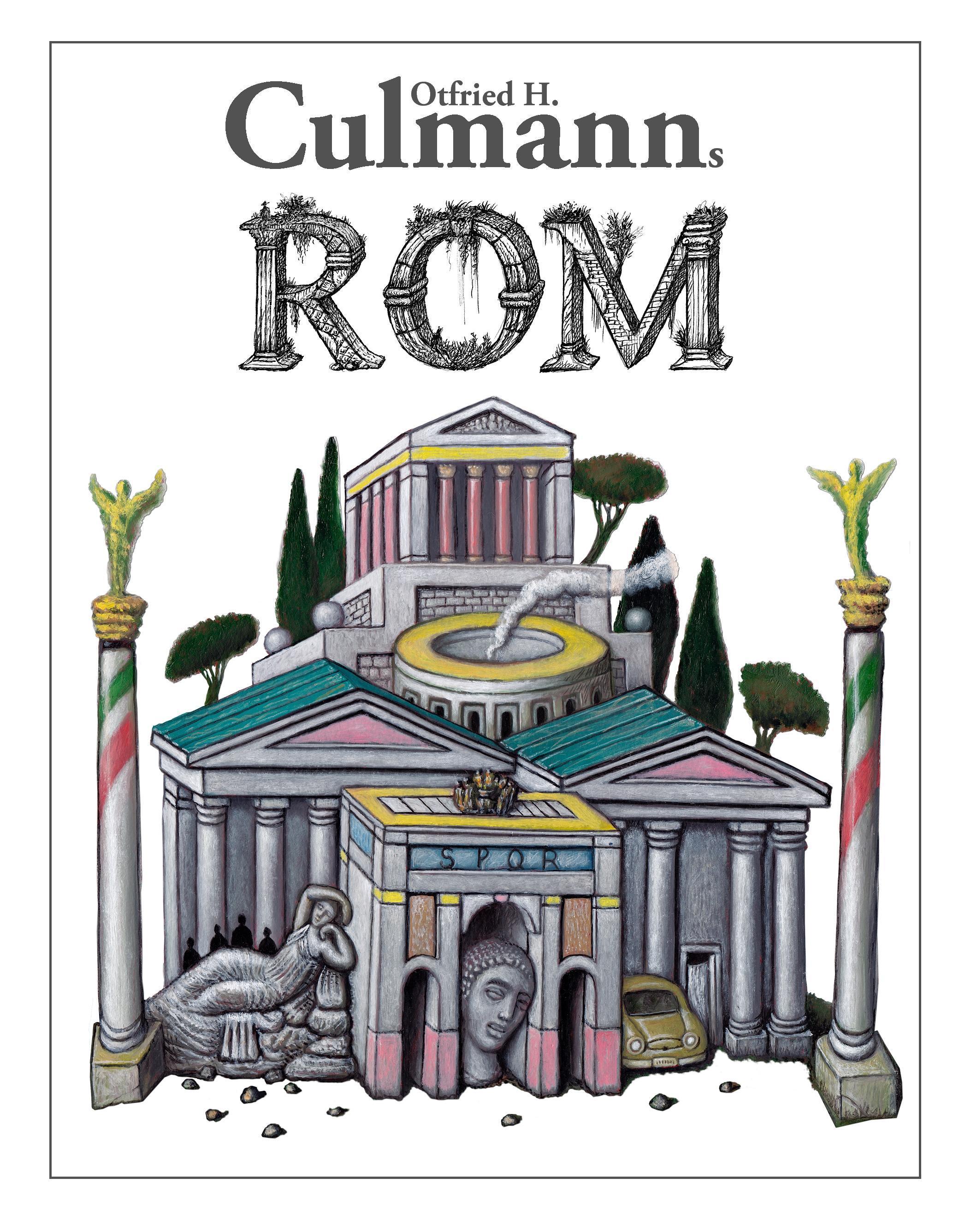 Culmanns Rom Culmann, Otfried H.