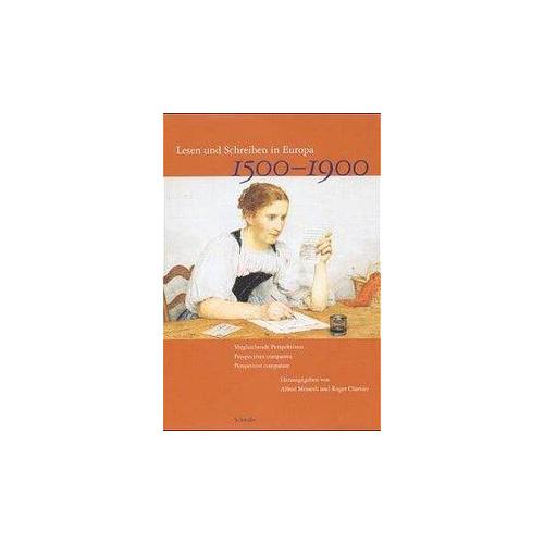 Lesen und Schreiben in Europa 1500-1900 Messerli, Alfred Chartier, Roger