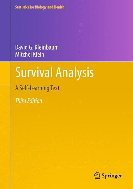 Survival Analysis Kleinbaum, David G. Statistics for Biology and Health Statis..