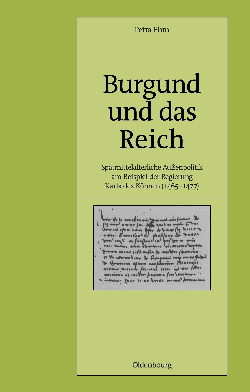 Burgund und das Reich Ehm, Petra Pariser Historische Studien Pariser Historisc..