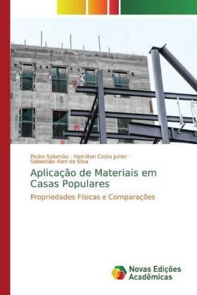 Aplicação de Materiais em Casas Populares - Salomão, Pedro Costa Junior, Hamilton Alan da Silva, Sebastião