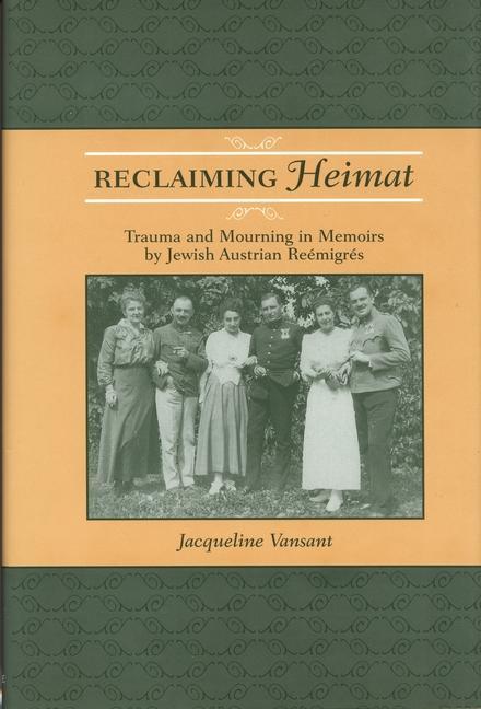 Reclaiming Heimat - Vansant, Jacqueline