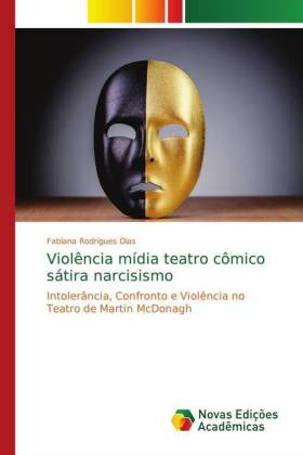 Violia ma teatro cmico sra narcisismo - Rodrigues Dias, Fabiana