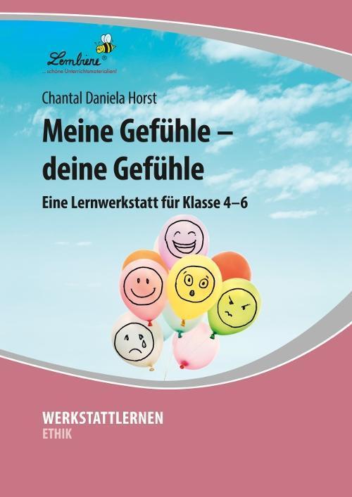 Meine Gefuehle - deine Gefuehle - Horst, Chantal Daniela