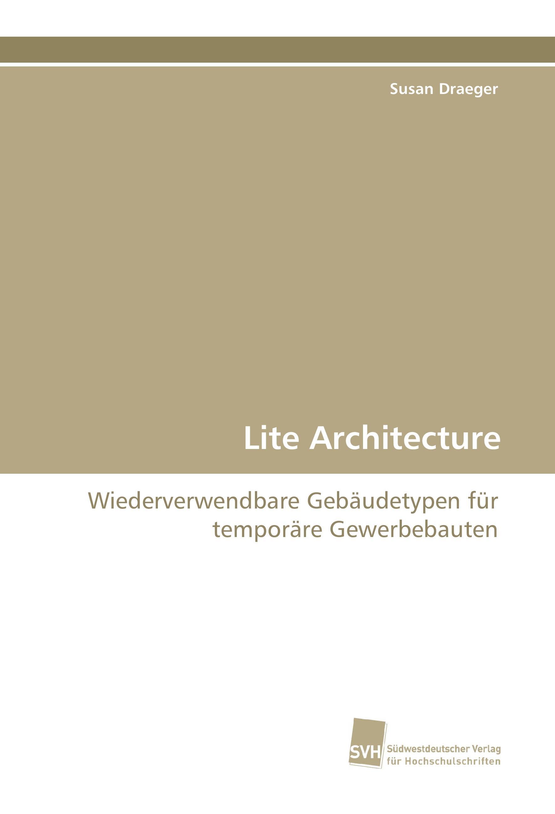 Lite Architecture - Draeger, Susan