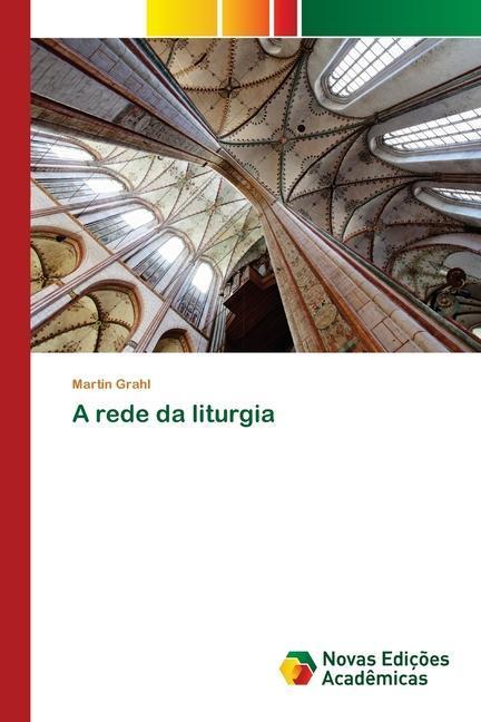 A rede da liturgia
