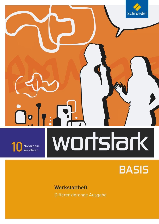wortstark Basis - Differenzierende Ausgabe 2012 NRW  wortstark Basis