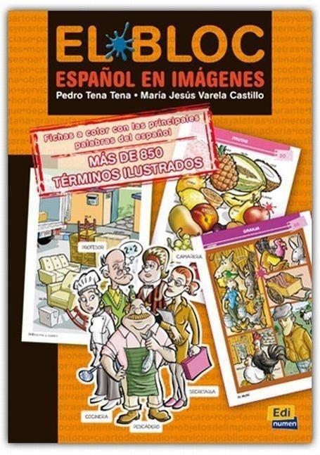 El Bloc. Español en imágenes - Tena Tena, Pedro Varela Castillo, Maria Jesus