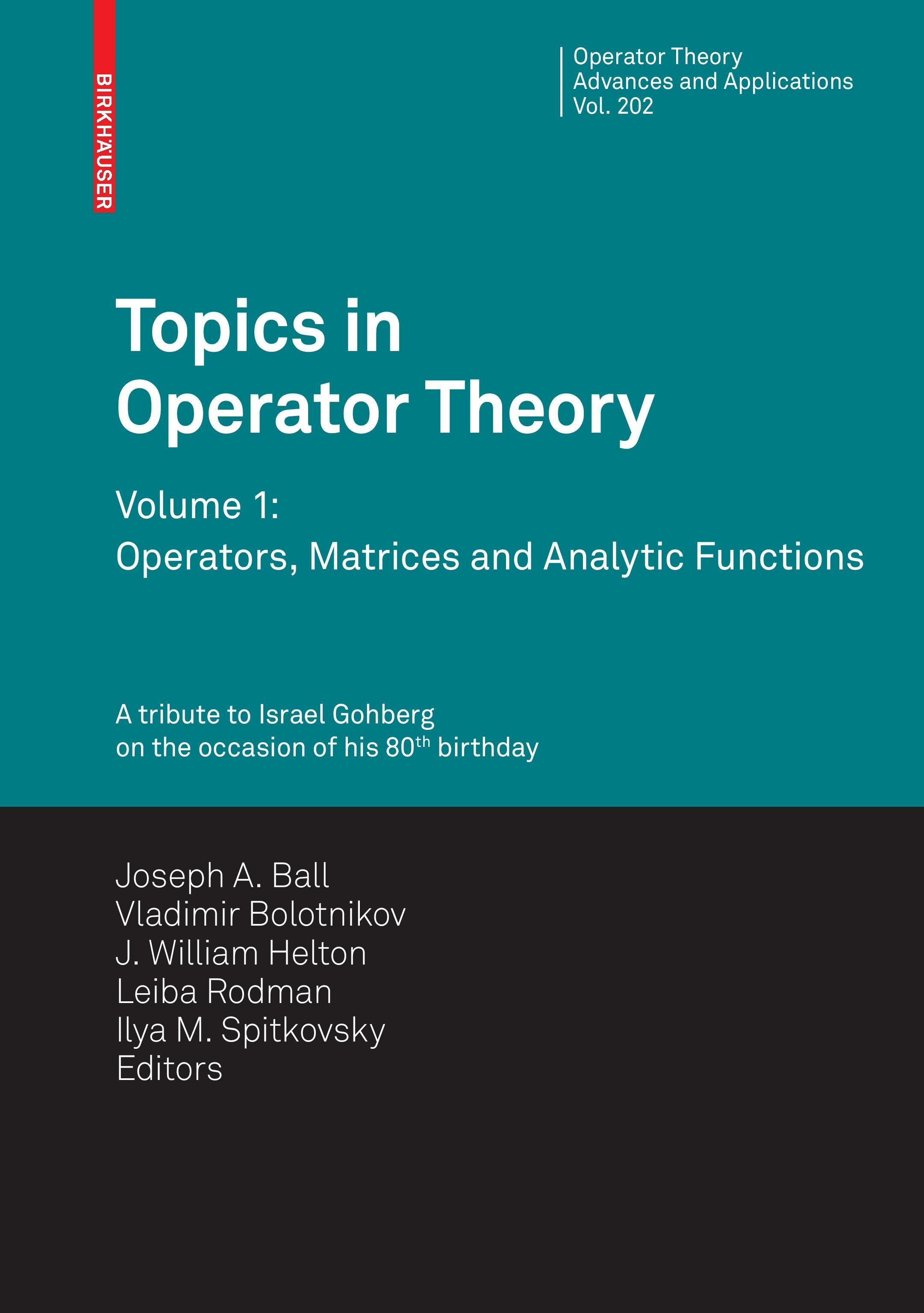 Topics in Operator Theory  Operator Theory: Advances and Applications
