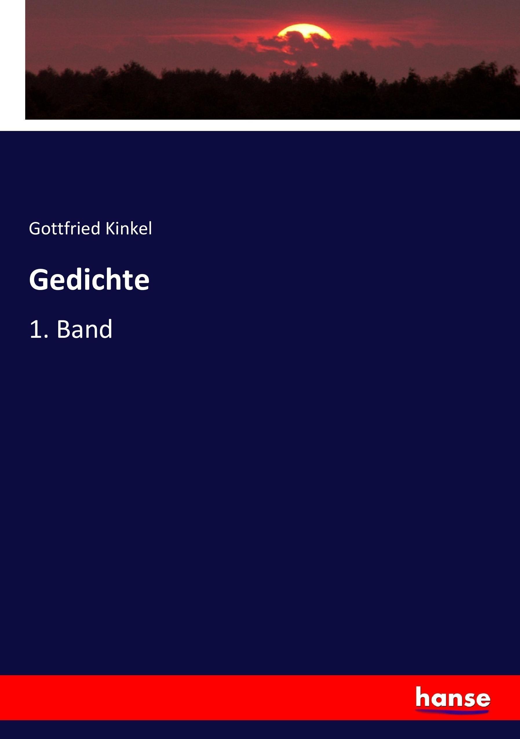 Gedichte - Kinkel, Gottfried