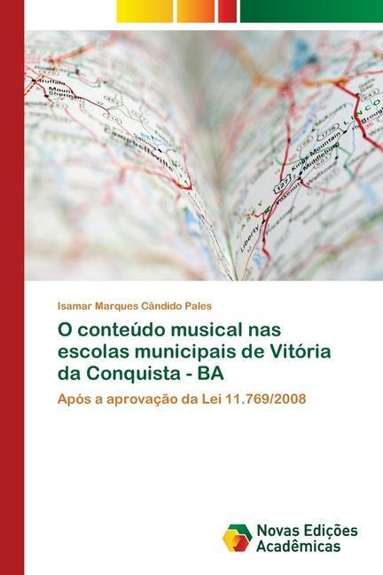 O conteúdo musical nas escolas municipais de Vitória da Conquista - BA - Marques Cândido Pales, Isamar