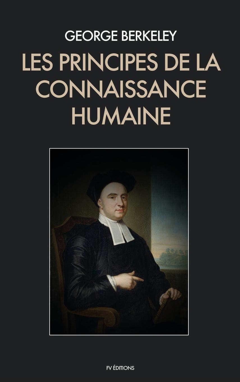 Les Principes de la Connaissance Humaine - Berkeley, George