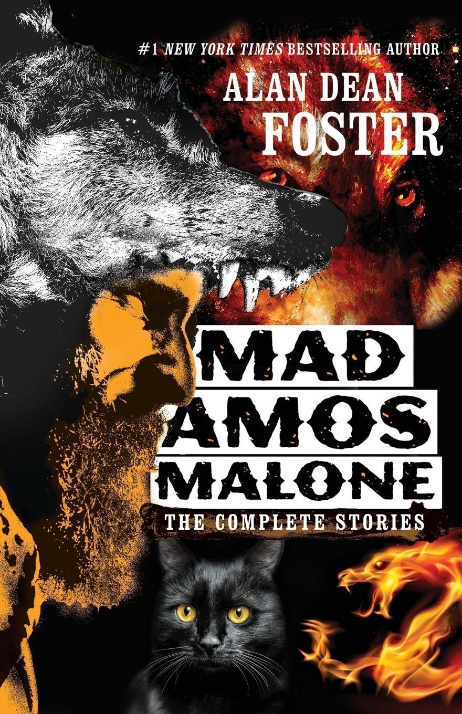Mad Amos Malone - Foster, Alan Dean
