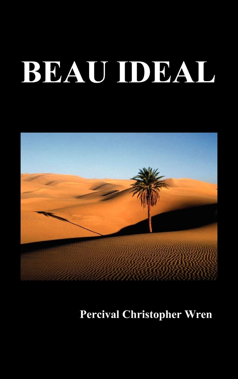 Beau Ideal - Wren, Percival Christopher
