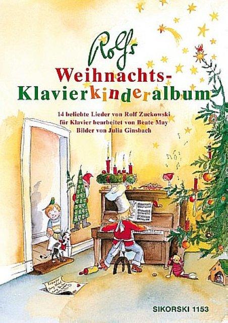 rolfs weihnachts klavierkinderalbum zuckowski rolf may. Black Bedroom Furniture Sets. Home Design Ideas