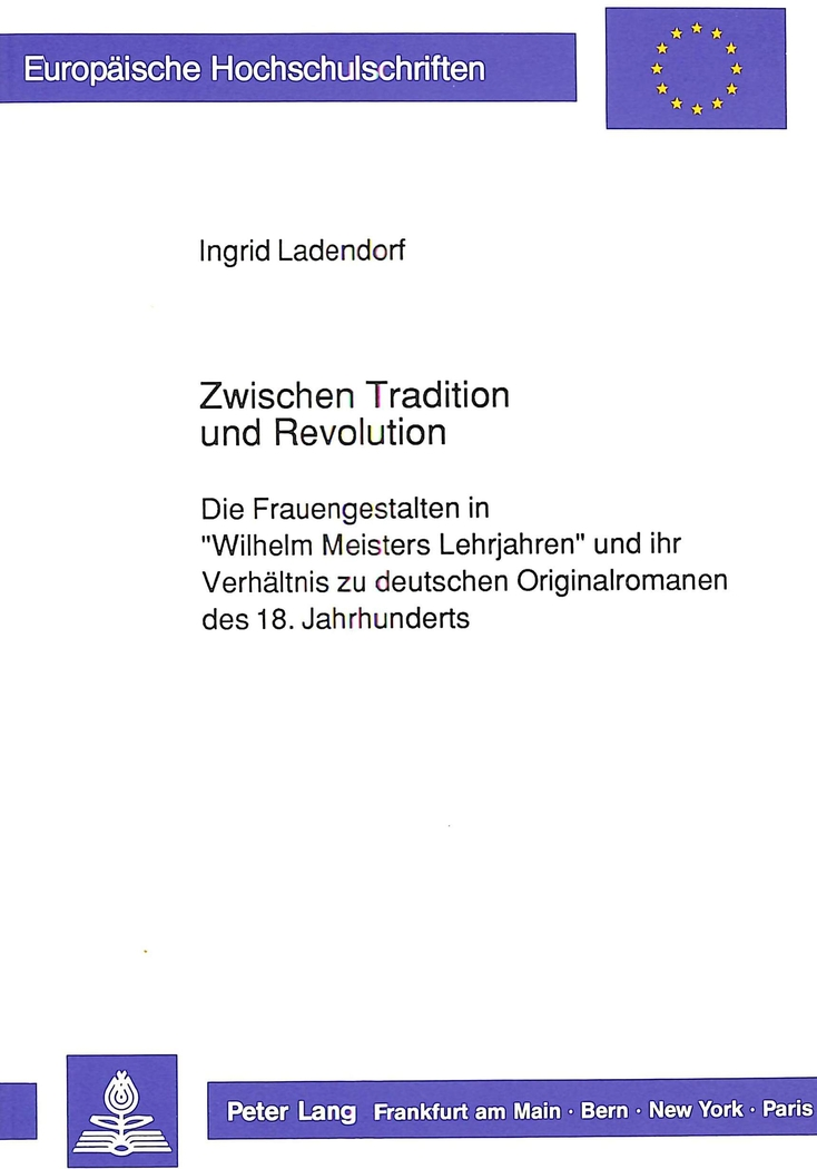 Zwischen-Tradition-und-Revolution-Ladendorf-Ingrid-Europaeische-Hochschulschri