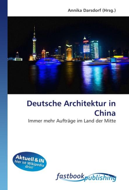 Deutsche Architektur in China - Darsdorf, Annika