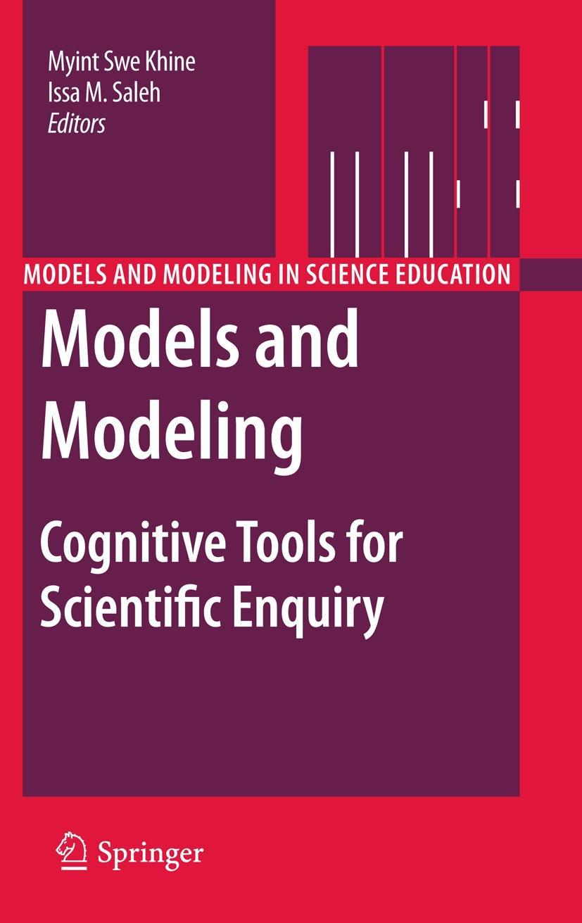 Models and Modeling Khine, Myint Swe Saleh, Isa M. Models and Modeling in Scie..
