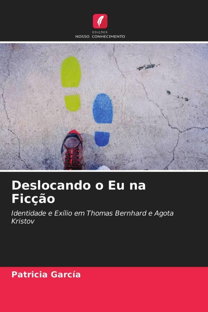 Deslocando o Eu na Ficção - García, Patricia