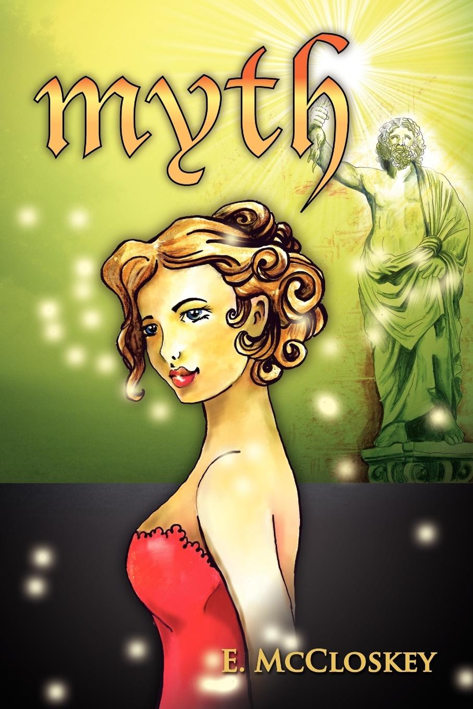 Myth - McCloskey, E.