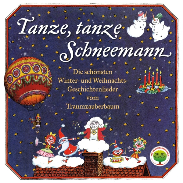 Tanze, tanze Schneemann, 1 Audio-CD