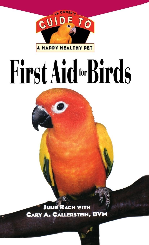 First Aid for Birds - Rach, Julie Ann