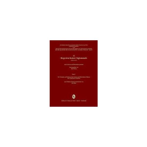 Regesta Imperii - XI: Regesten Kaiser Sigismunds (1410-1437)
