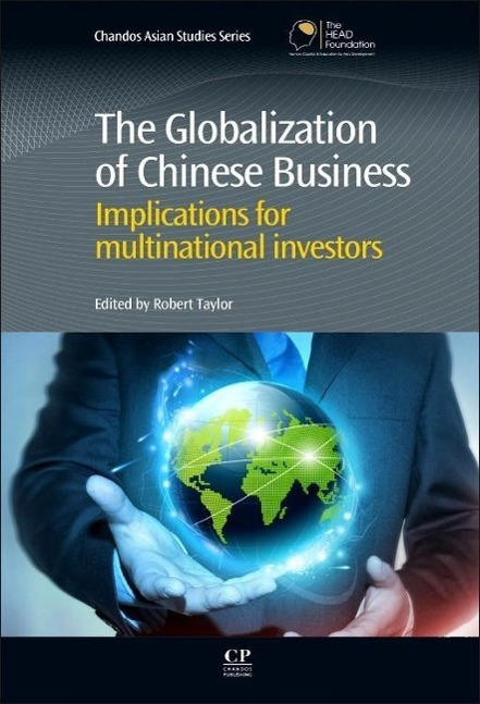 The Globalization of Chinese Business Taylor, Robert Chandos Asian Studies Ser..