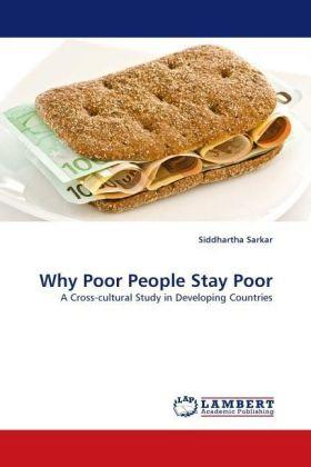 Why Poor People Stay Poor - Sarkar, Siddhartha