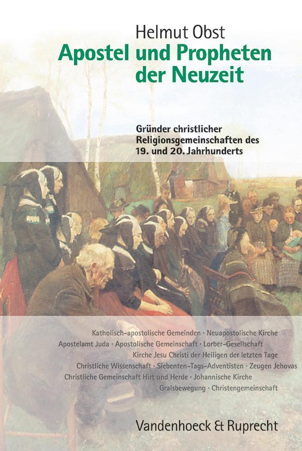 Apostel und Propheten der Neuzeit Obst, Helmut