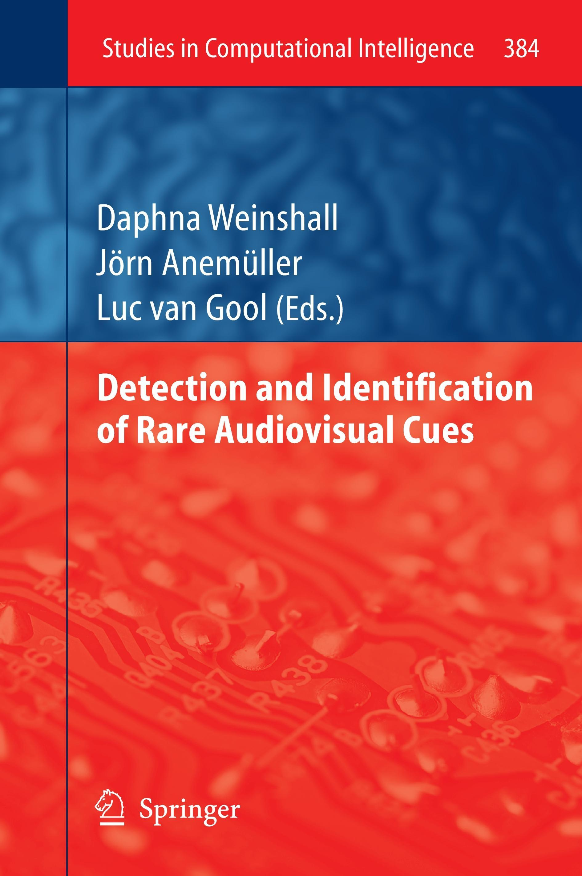 Detection and Identification of Rare Audio-visual Cues  Studies in Computation..