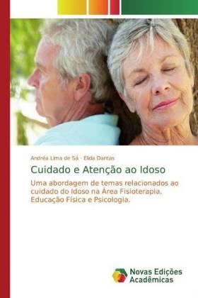 Cuidado e Atenção ao Idoso - Lima de Sá, Andréa Dantas, Elida