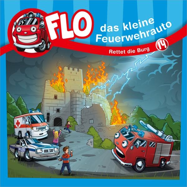 Flo - das kleine Feuerwehrauto - Rettet die Burg, 1 Audio-CD