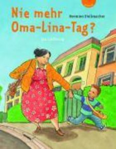 Nie mehr Oma-Lina-Tag?