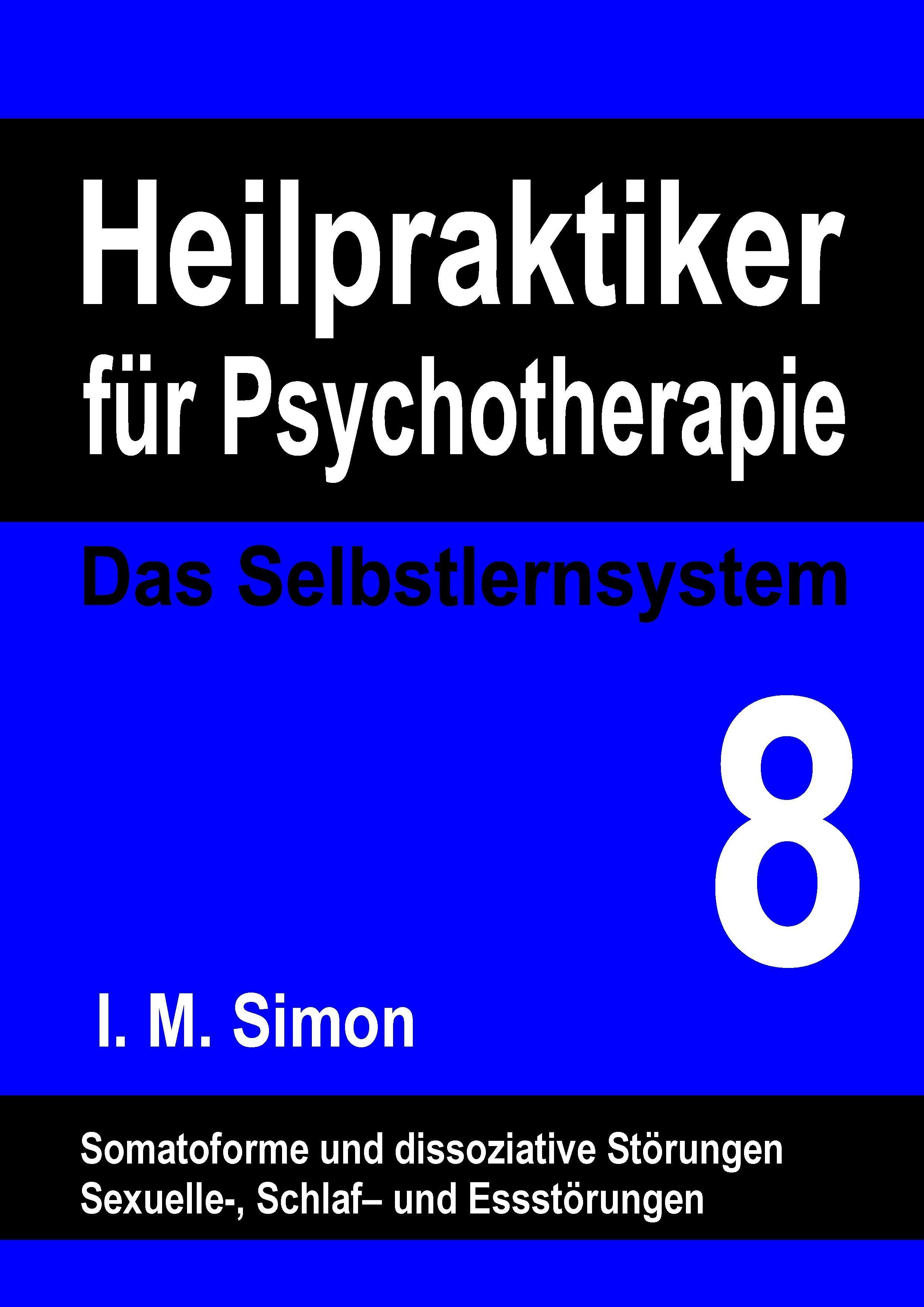 Heilpraktiker für Psychotherapie. Das Selbstlernsystem Band 8