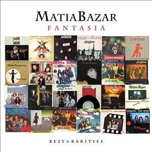 Matia Bazar: Fantasia: Best & Rarities