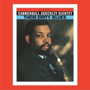 Adderley, C: Them Dirty Blues