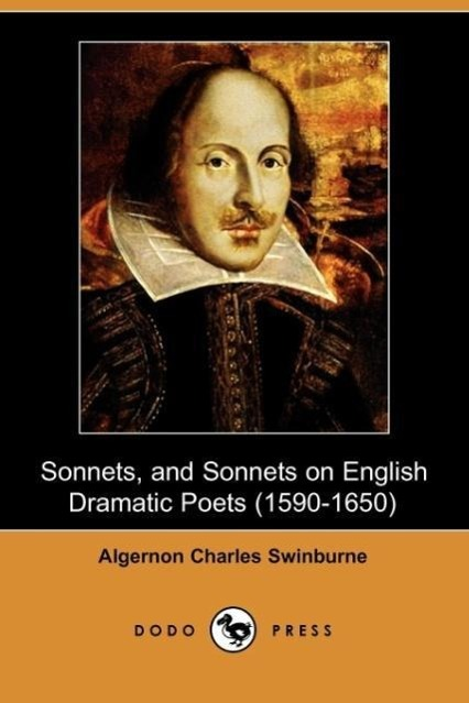 Sonnets, and Sonnets on English Dramatic Poets (1590-1650) (Dodo