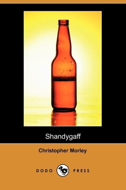 SHANDYGAFF (DODO PRESS)