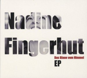 Fingerhut, N: Blaue vom Himmel EP