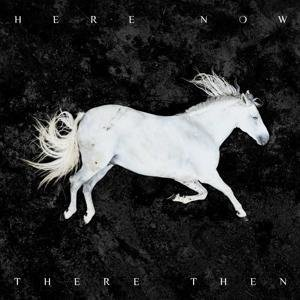 Here Now,There Then (Limited Artbook)