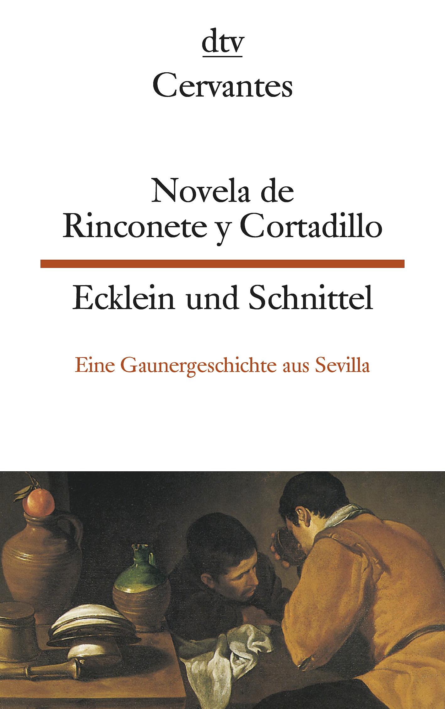 Novela de Rinconete y Cortadillo, famosos ladrones que hubo en S