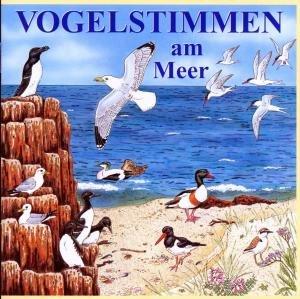 Vogelstimmen am Meer, 1 Audio-CD