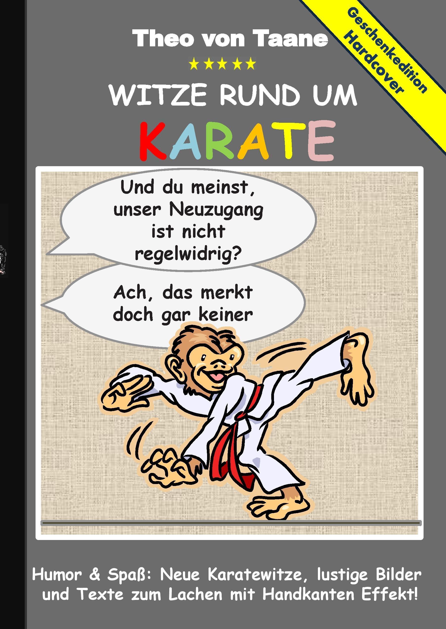 Geschenkausgabe Hardcover: Humor & Spaß - Witze rund um Karate,