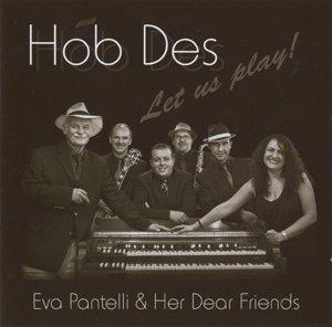 Pantelli, E: Hob Des-Let Us Play!