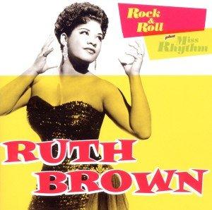 Brown, R: Rock & Roll/Miss Rhythm