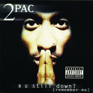 R U Still Down? (Remember Me) (Re-Release)