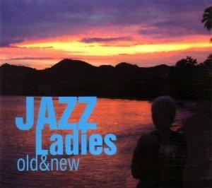 Jazz Ladies-Old & New