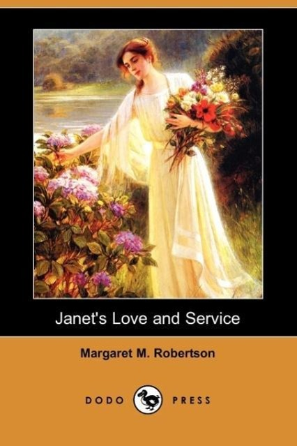 Janet's Love and Service (Dodo Press)