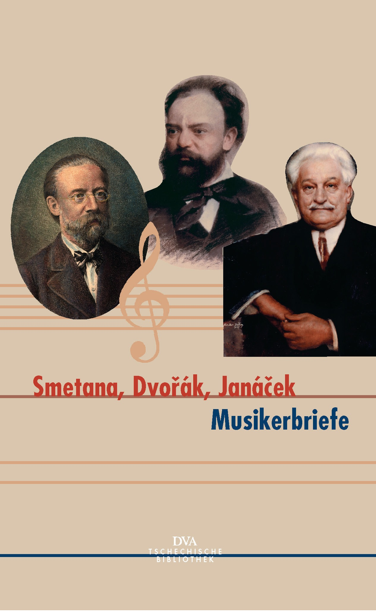 Smetana, Dvorak, Janacek - Musikerbriefe